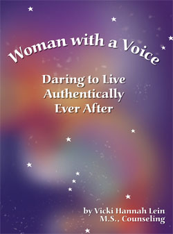 Woman with a Voice, Daring to Live Authentically Ever After